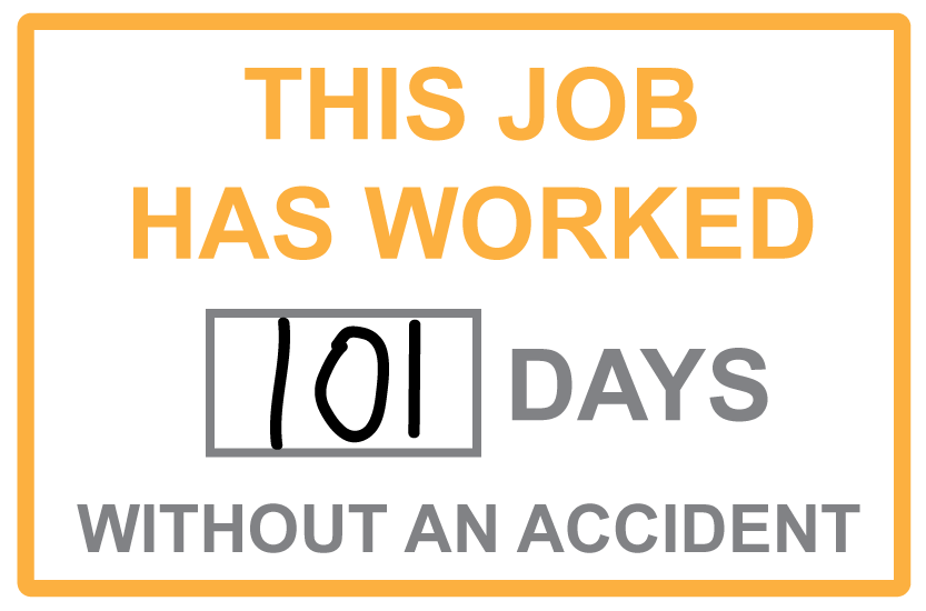 101 Days Without an Accident